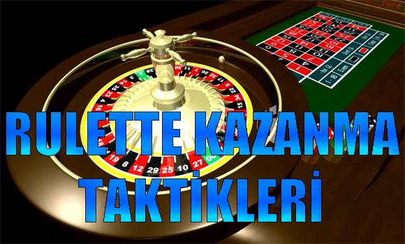 rulette kazanma taktikleri, rulette kazanma yöntemleri, rulette kazanma teknikleri, rulette kazanma yolları