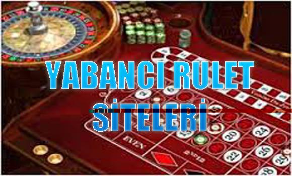 Yabancı rulet siteleri, Güvenilir yabancı rulet siteleri, Ödeme yapan güvenilir yabancı rulet siteleri