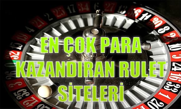 en çok para kazandıran rulet siteleri, En çok para kazadıran yabancı rulet siteleri, En çok para kazandıran güvenilir rulet siteleri